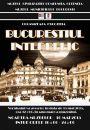 Oltenița: Expoziția - Bucureștiul Interbelic