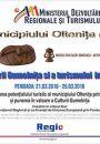 Oltenița: Promovarea potenţialului turistic al municipiului Olteniţa prin activităţi de marketing specifice şi punerea în valoare a culturii Gumelniţa