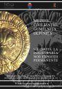 Miercuri, 28 noiembrie 2018, ora 11:00, Muzeul Civilizaţiei Gumelnița vă invită la inaugurarea noii expoziţii permanente de artefacte neolitice, dacice şi greceşti